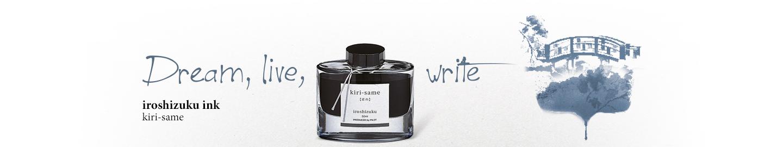 Pilot - Fine writing - Iroshizuku Ink Grey