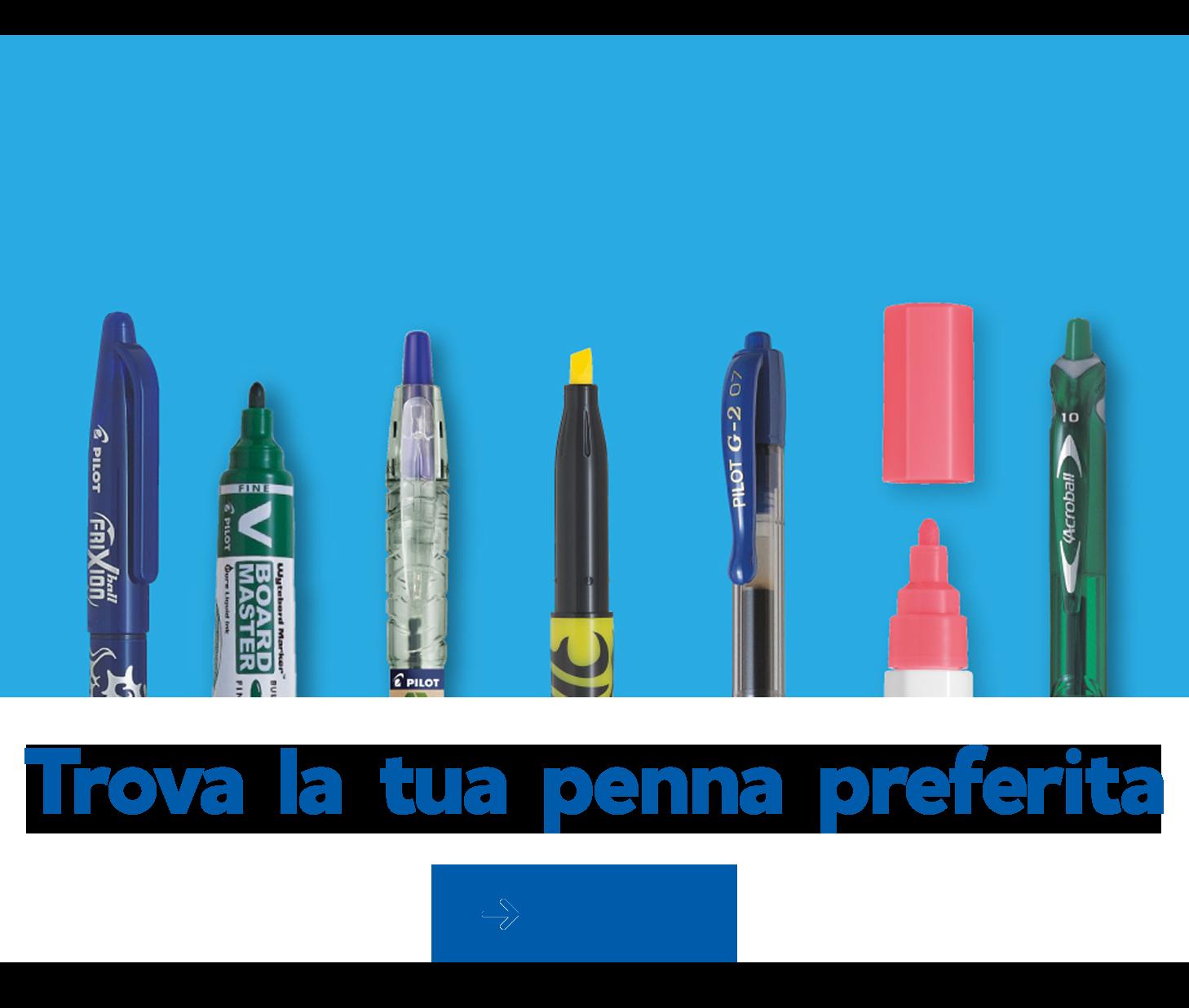 Trova la tua penna preferita